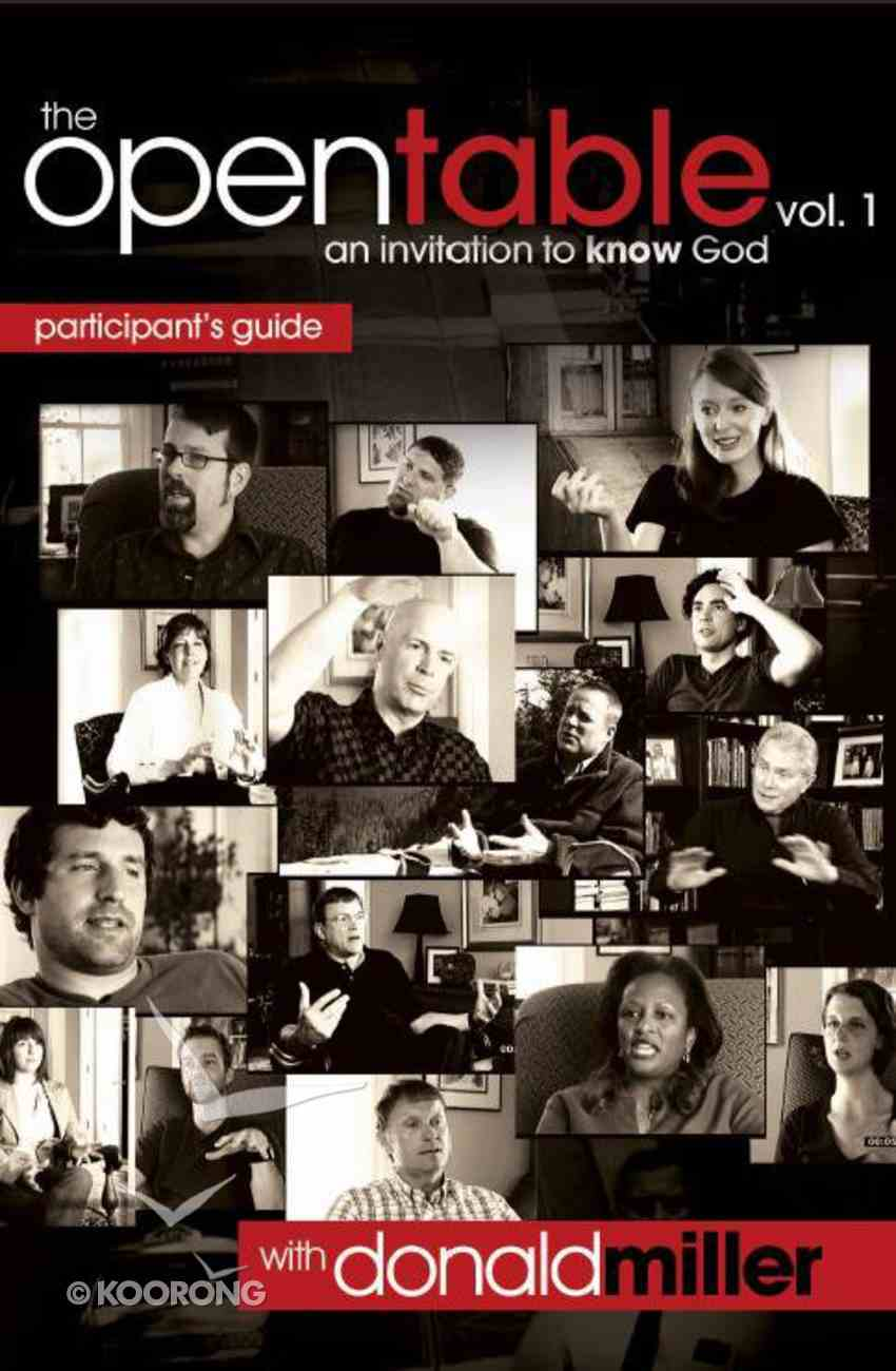 An Invitation to Know God (Participant's Guide) (#01 in Open Table Series) Paperback