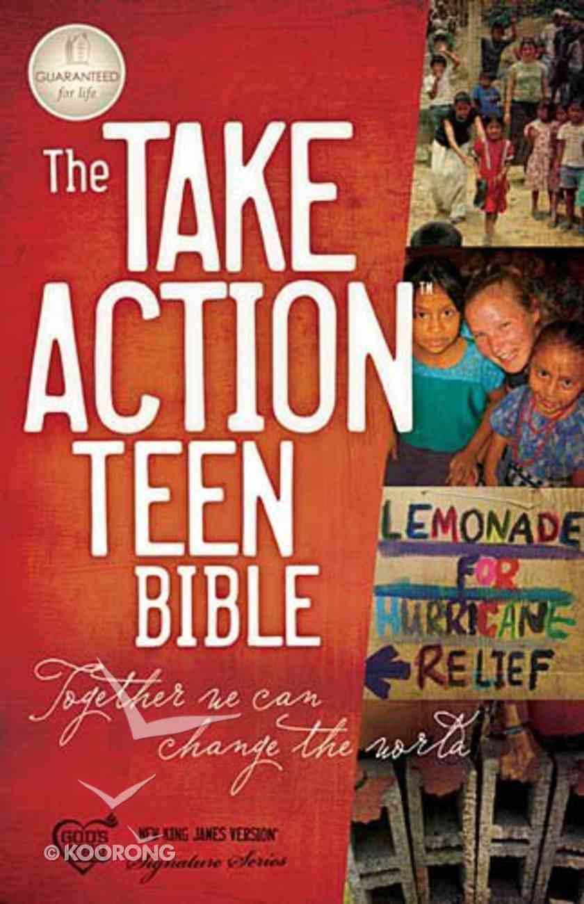 NKJV Take Action Teen Bible Paperback