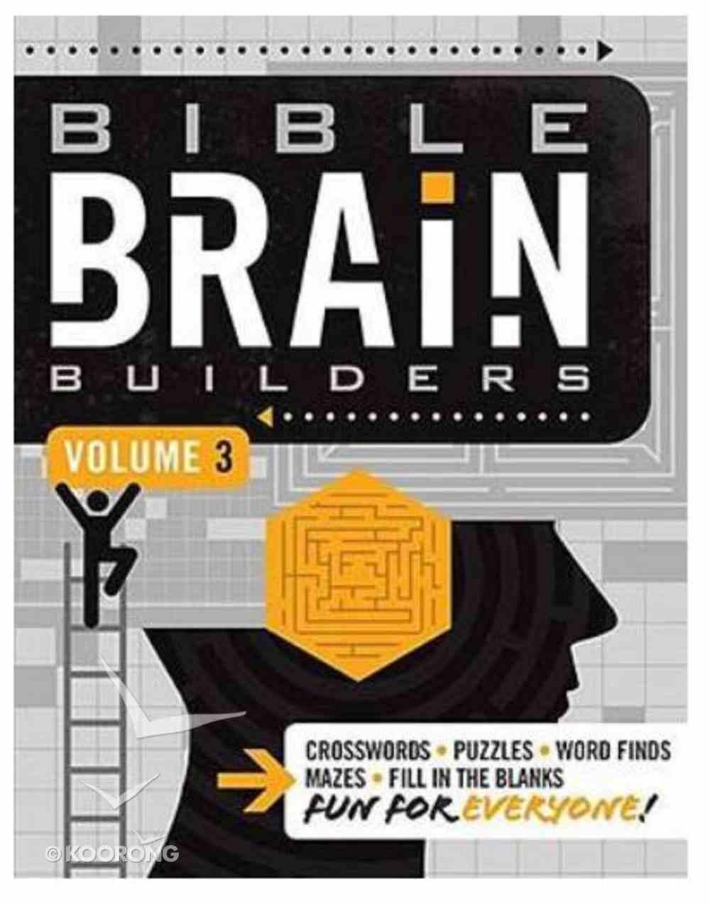 Bible Brain Builders Volume 3 (#03 in Bible Brain Builders Series) Paperback