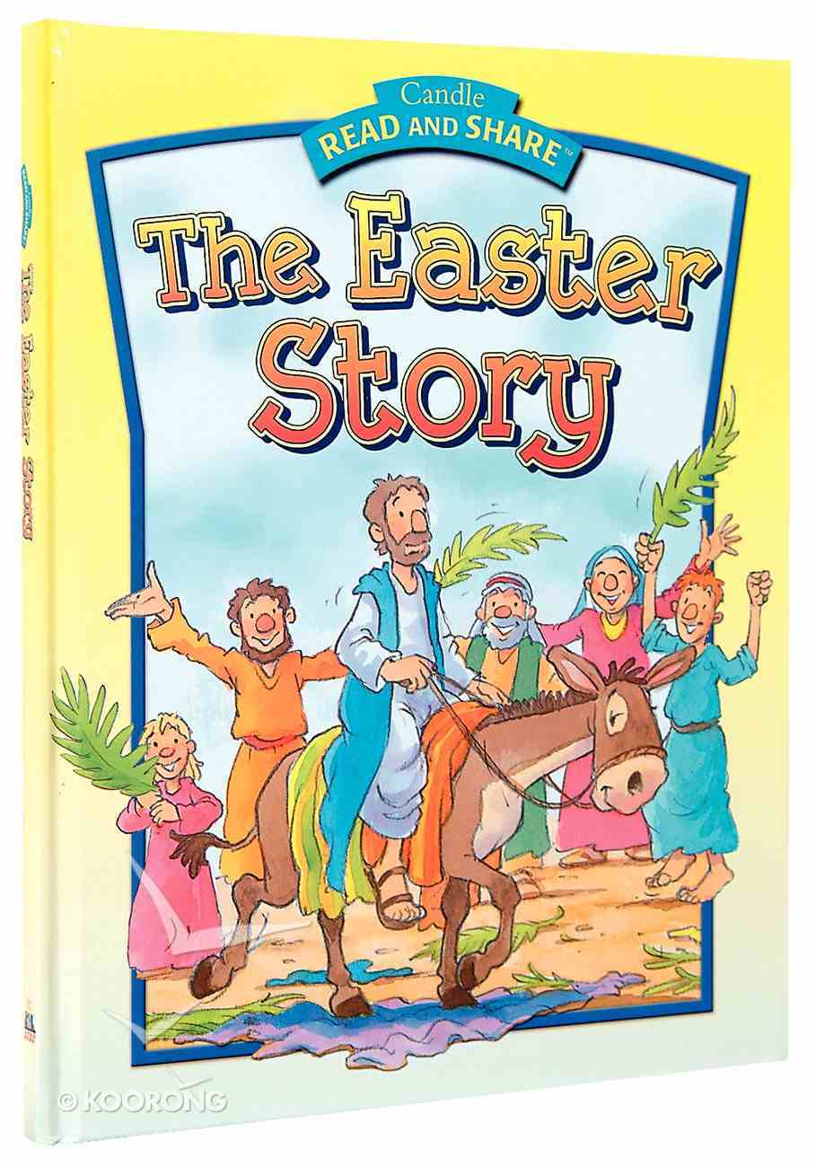 The Story of Easter (Read And Share Series) eBook