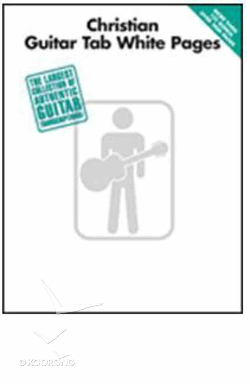 Christian Guitar Tab White Pages (Music Book) Paperback