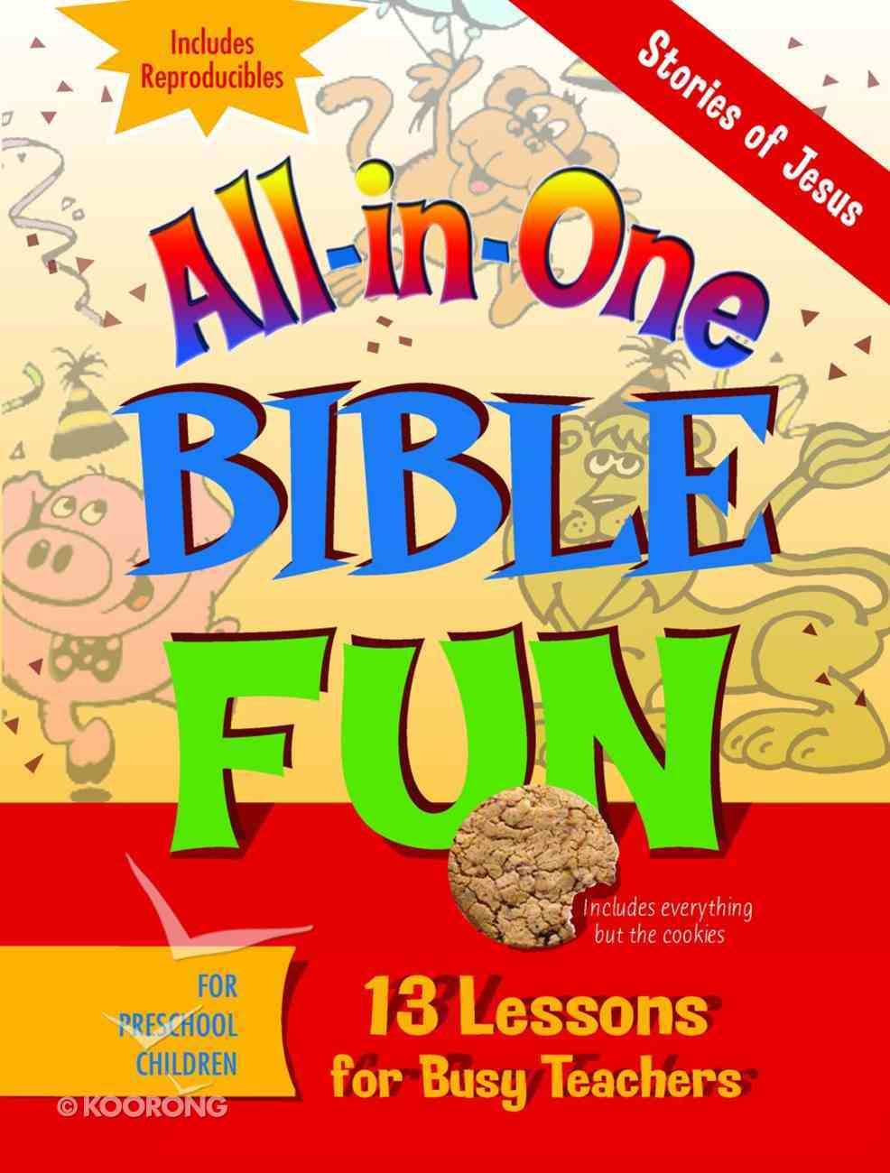 Stories of Jesus - Preschool (Bible Fun) (All In One Bible Fun Series) Paperback