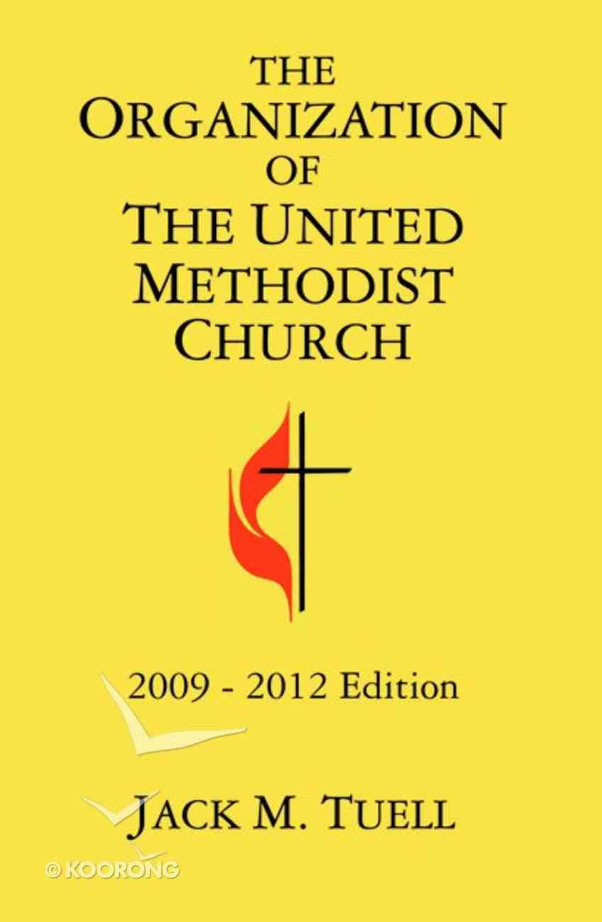 Organization of the United Methodist Church 2009-2012 Edition Paperback