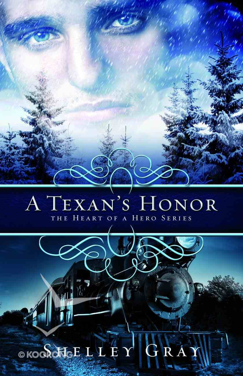 A Texan's Honour (#02 in Heart Of A Hero Series) Paperback
