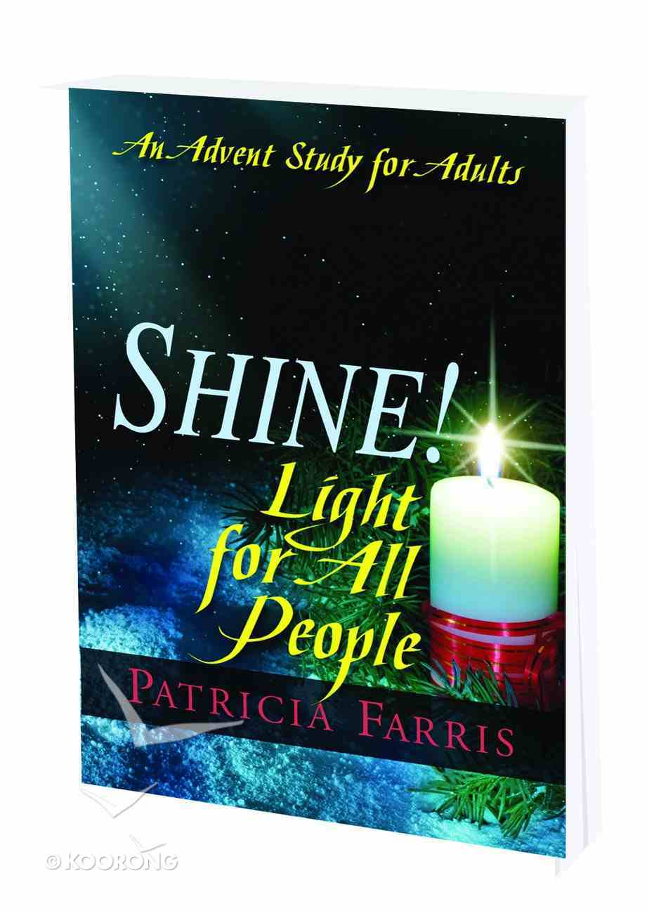 Shine! Light For All People Paperback