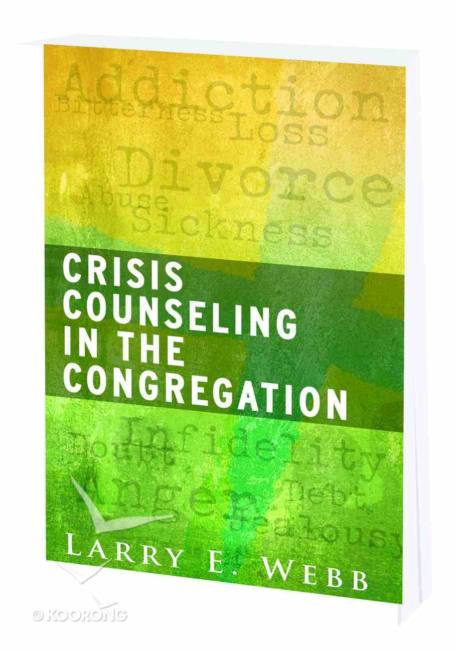 Crisis Counseling in the Congregation Paperback