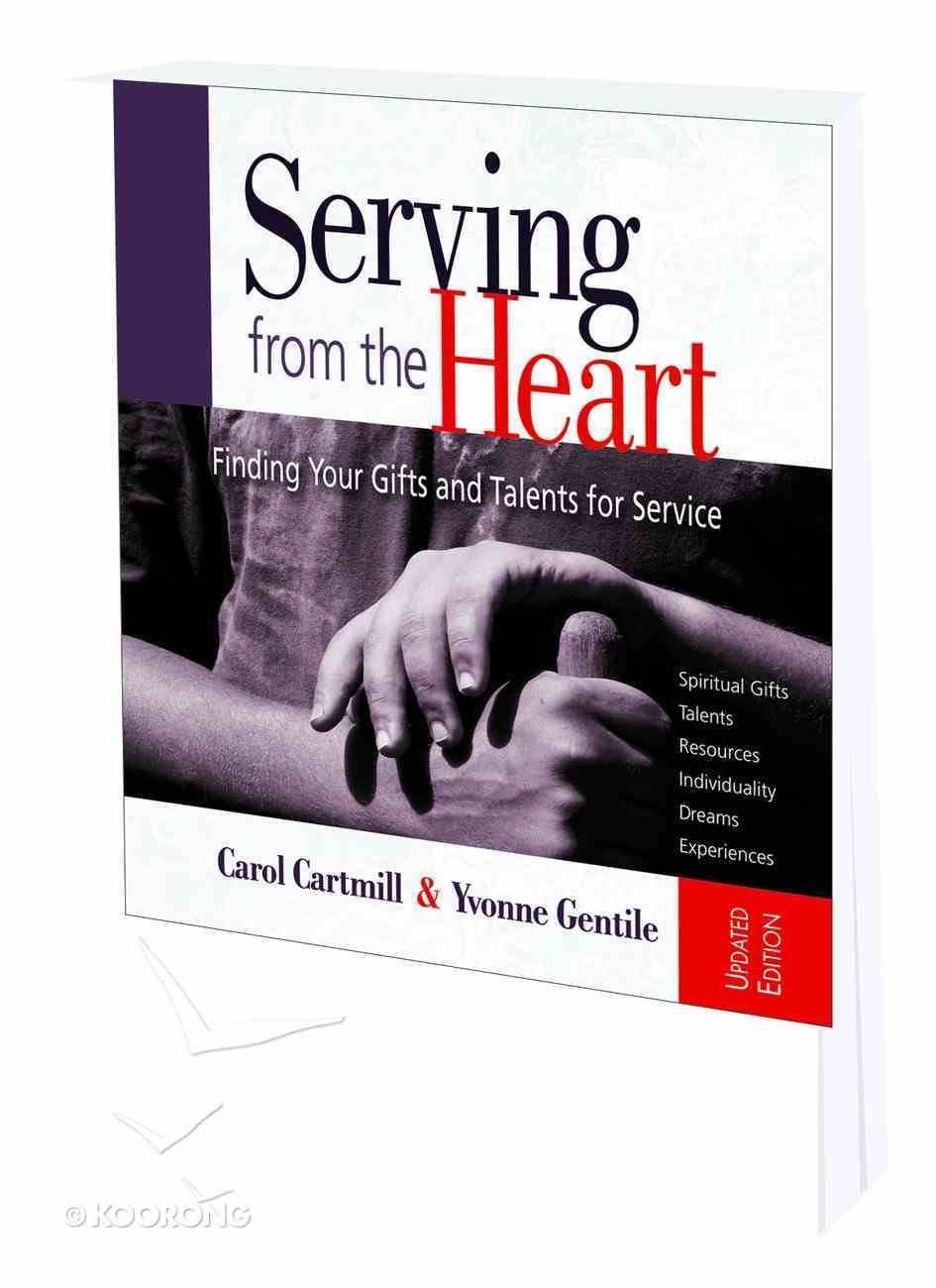 Serving From the Heart (Workbook) Paperback