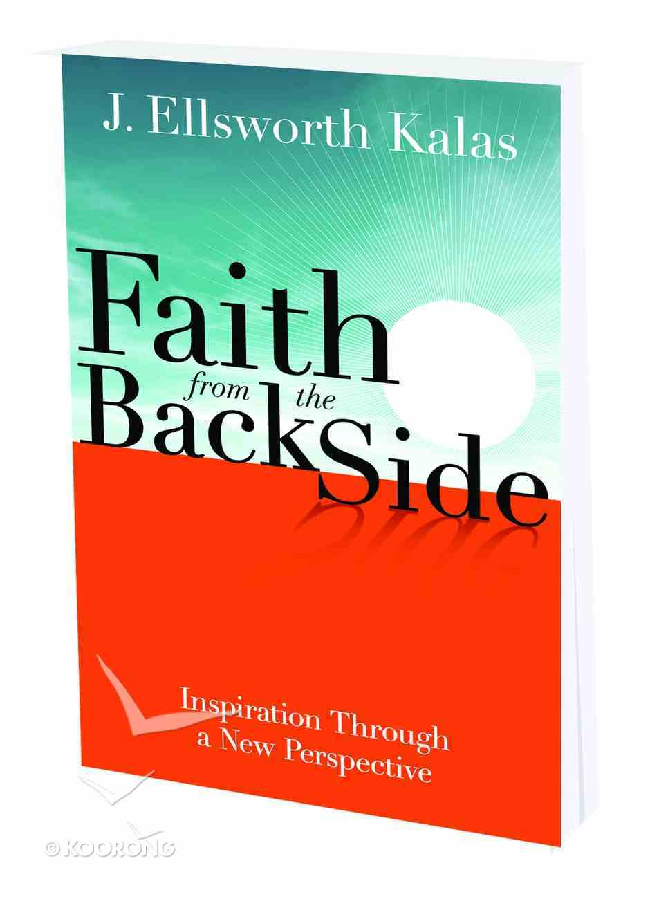 Faith From the Back Side Paperback
