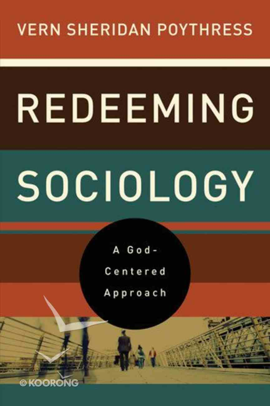 Redeeming Sociology Paperback