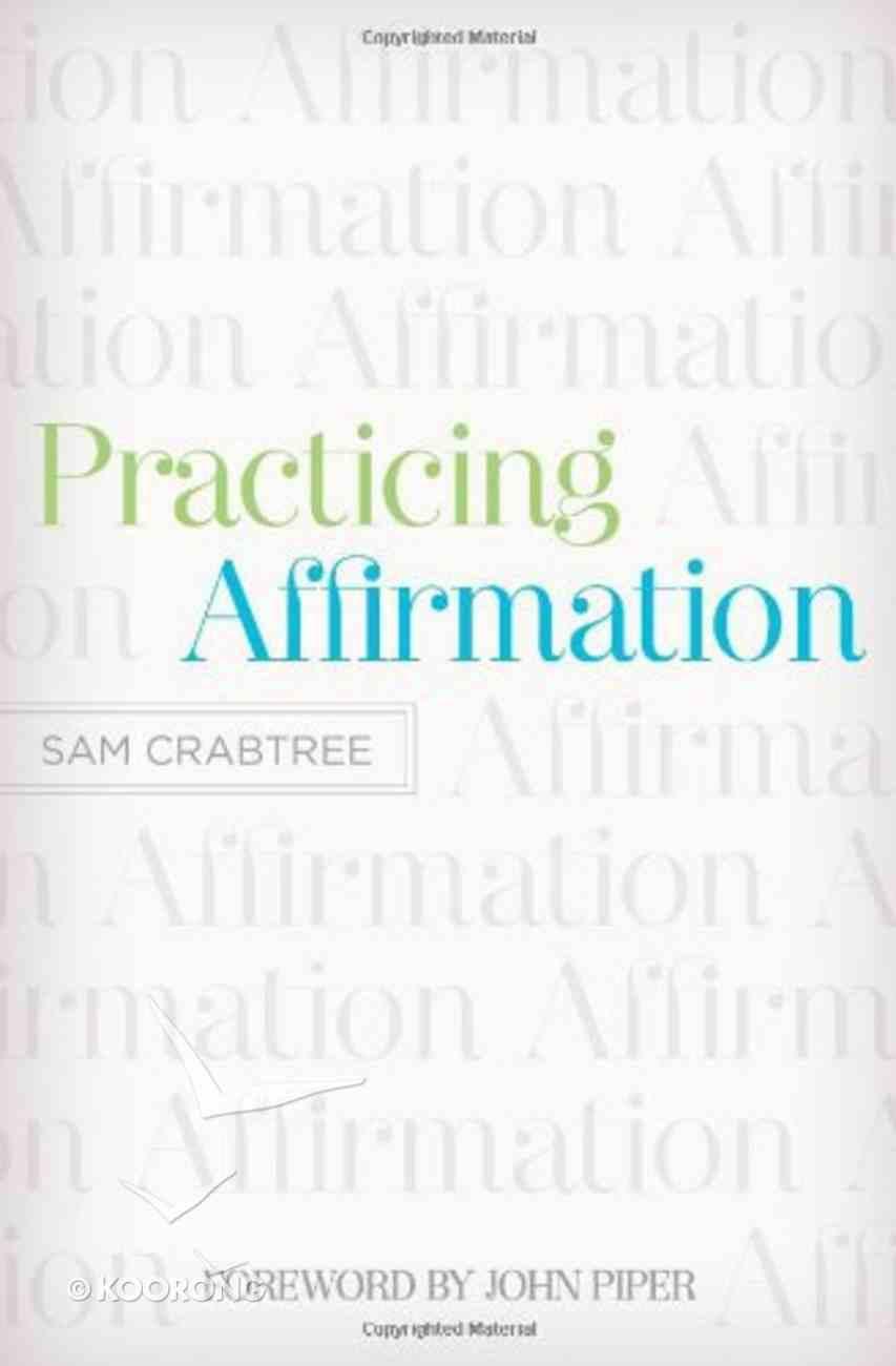 Practicing Affirmation Paperback