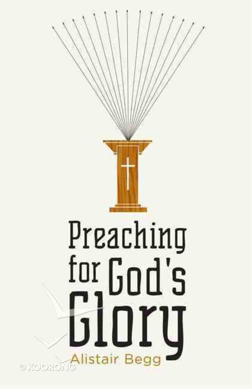 Preaching For God's Glory Paperback