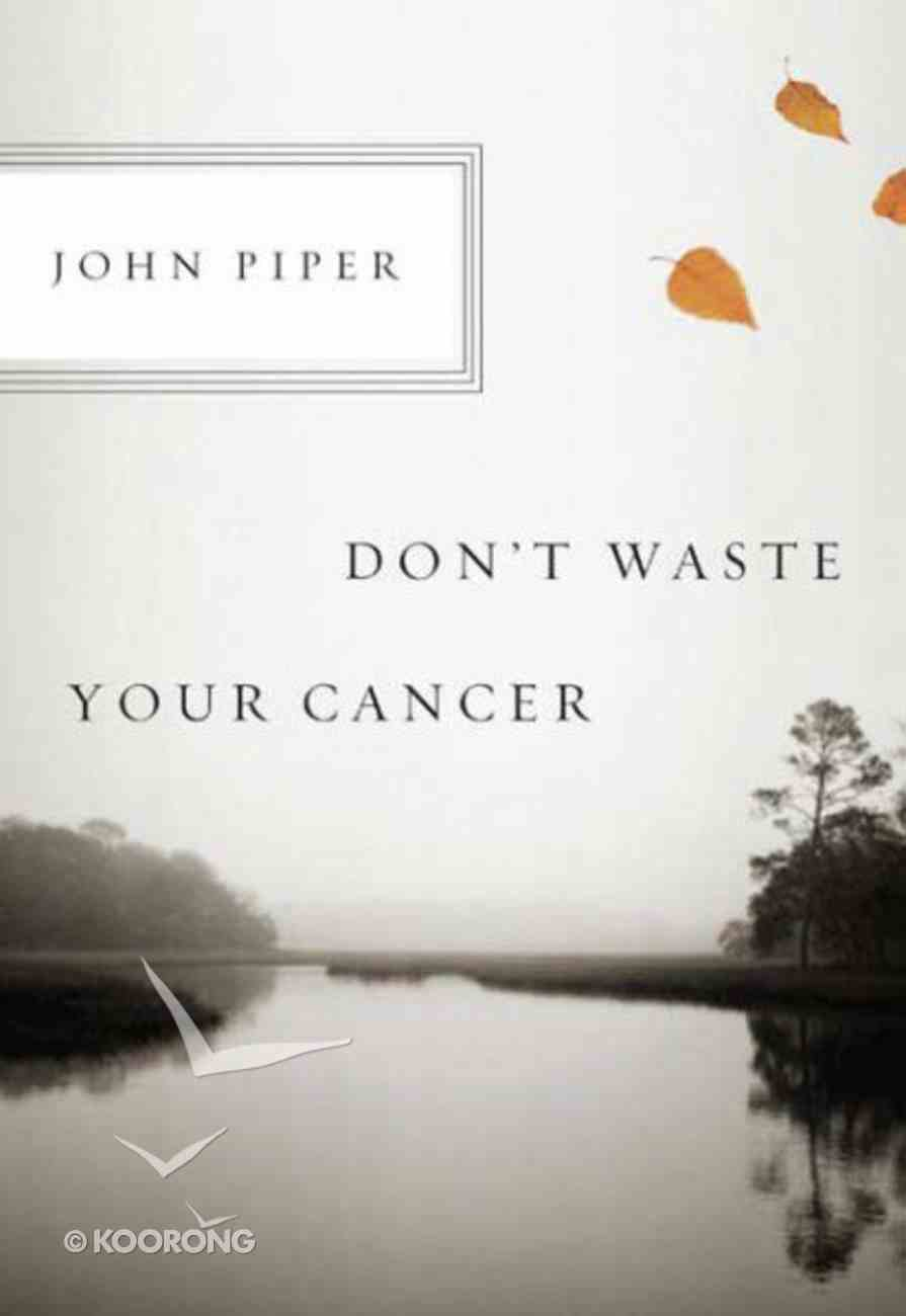 Don't Waste Your Cancer Booklet