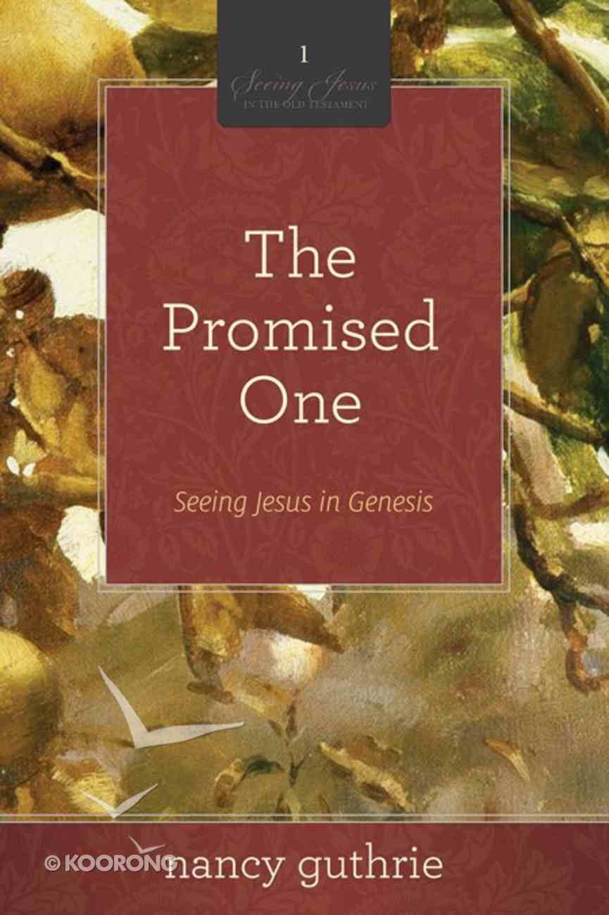 The Promised One (#01 in Seeing Jesus In The Old Testament Series) Paperback