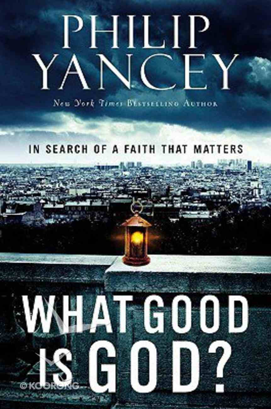 What Good is God? (Limited Signed Edition) Paperback