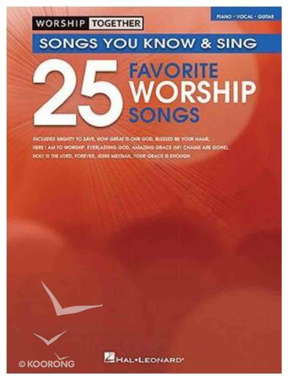 Worship Together: 25 Favorite Worship Songs Music Book (Piano/vocal/guitar) Paperback