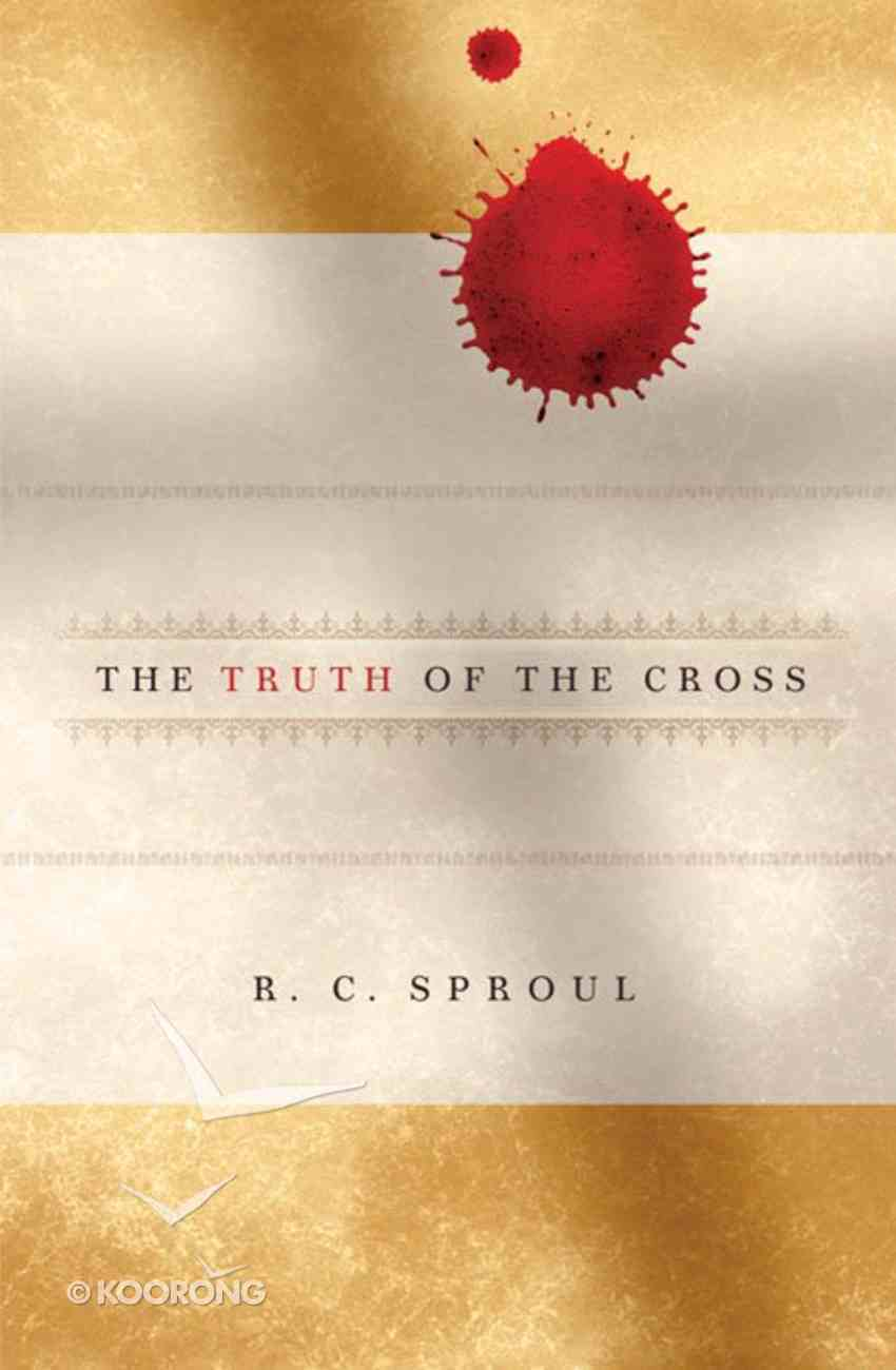 The Truth of the Cross Hardback