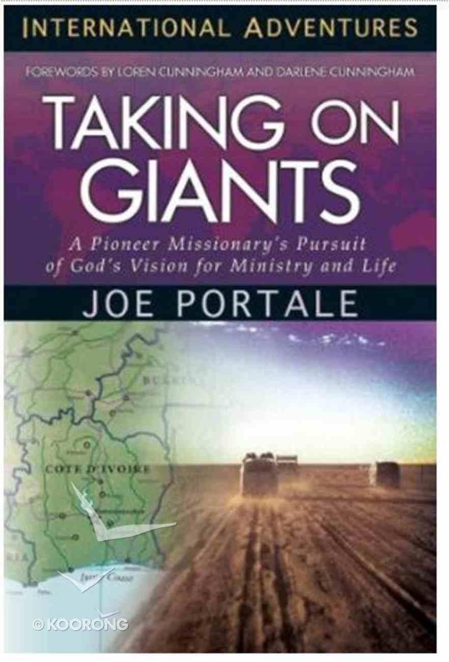 International Adventures: Taking on Giants Paperback