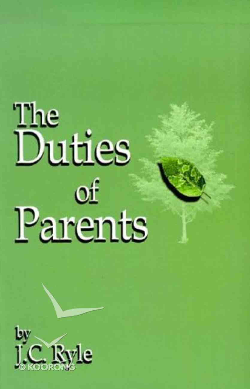 The Duties of Parents Booklet