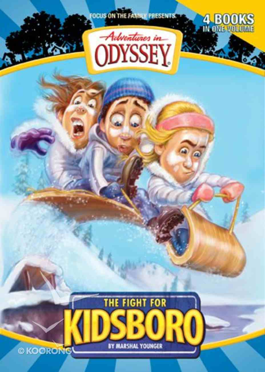 The Fight For Kidsboro (#05 in Adventures In Odyssey Kidsboro Series) Paperback