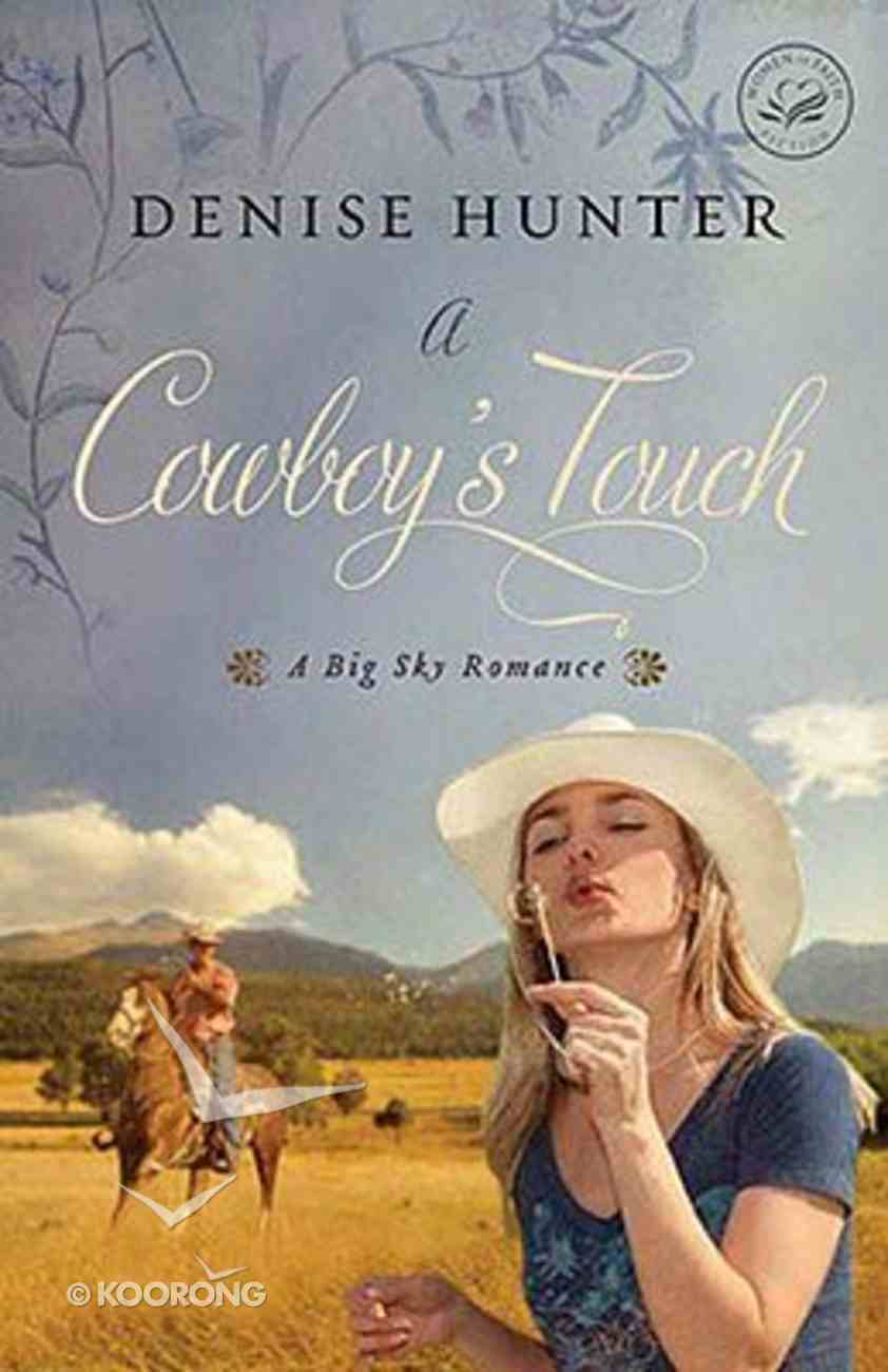 A Cowboy's Touch (Big Sky Romance Series) Paperback