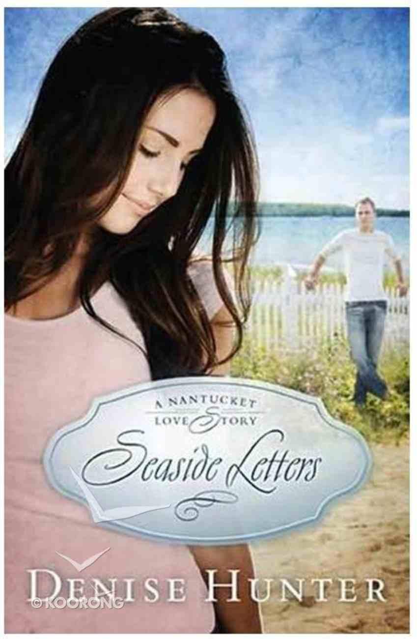 Seaside Letters (#03 in A Nantucket Love Story Series) Paperback