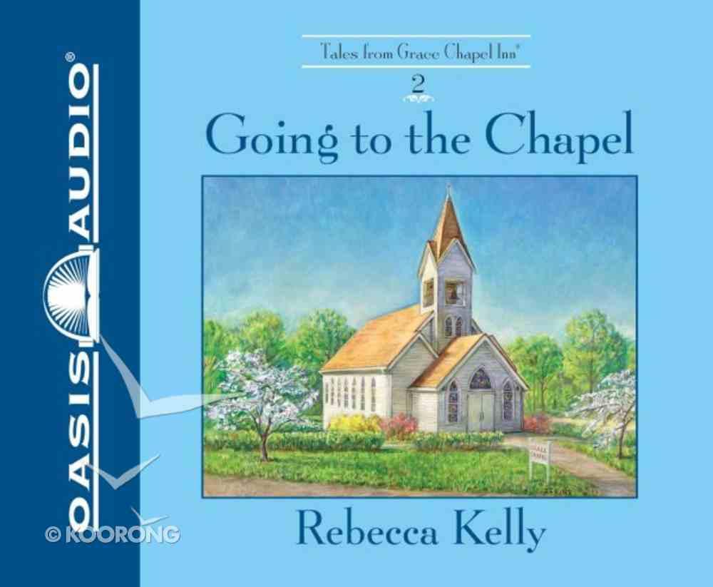 Going to the Chapel 6 CDS (Unabridged) (Grace Chapel Inn Audio Series) CD