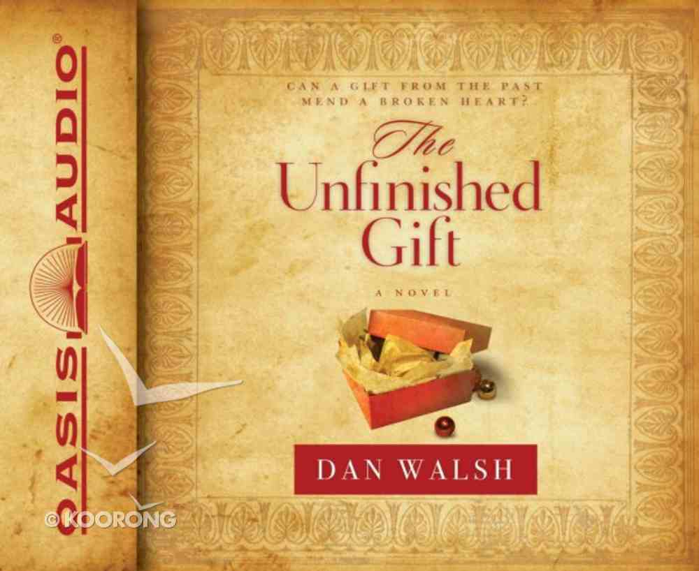 The Unfinished Gift (Unabridged, 6 Cds) CD