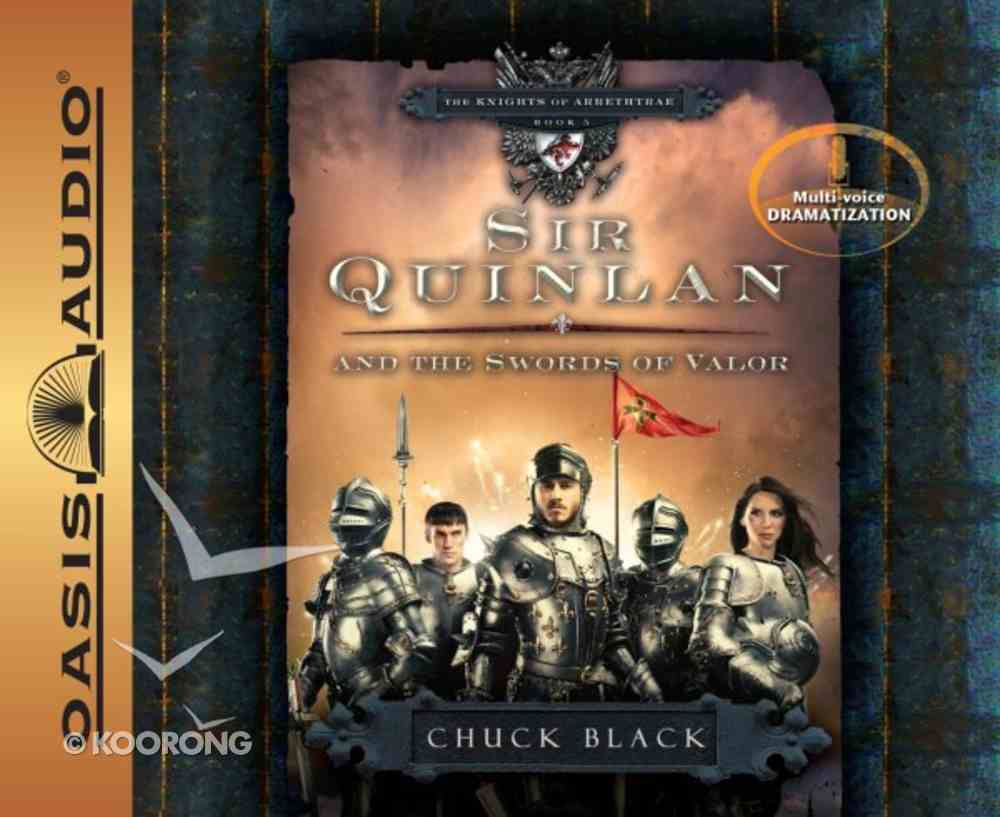 Sir Quinlan and the Swords of Valor (#05 in The Knight Of Arrethtrae Audiobook Series) CD