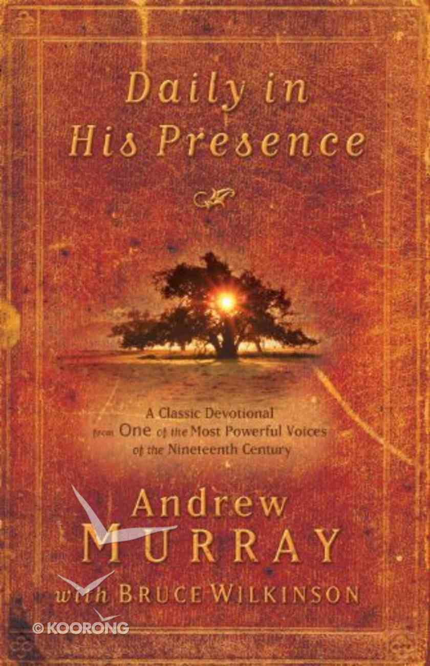 Daily in His Presence Paperback
