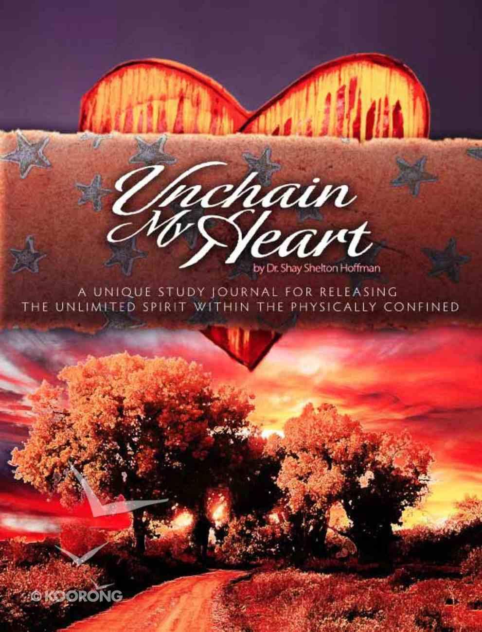 Unchain My Heart Paperback