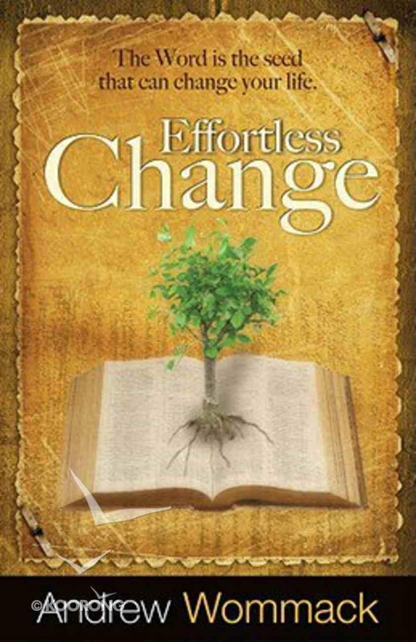 Effortless Change Paperback