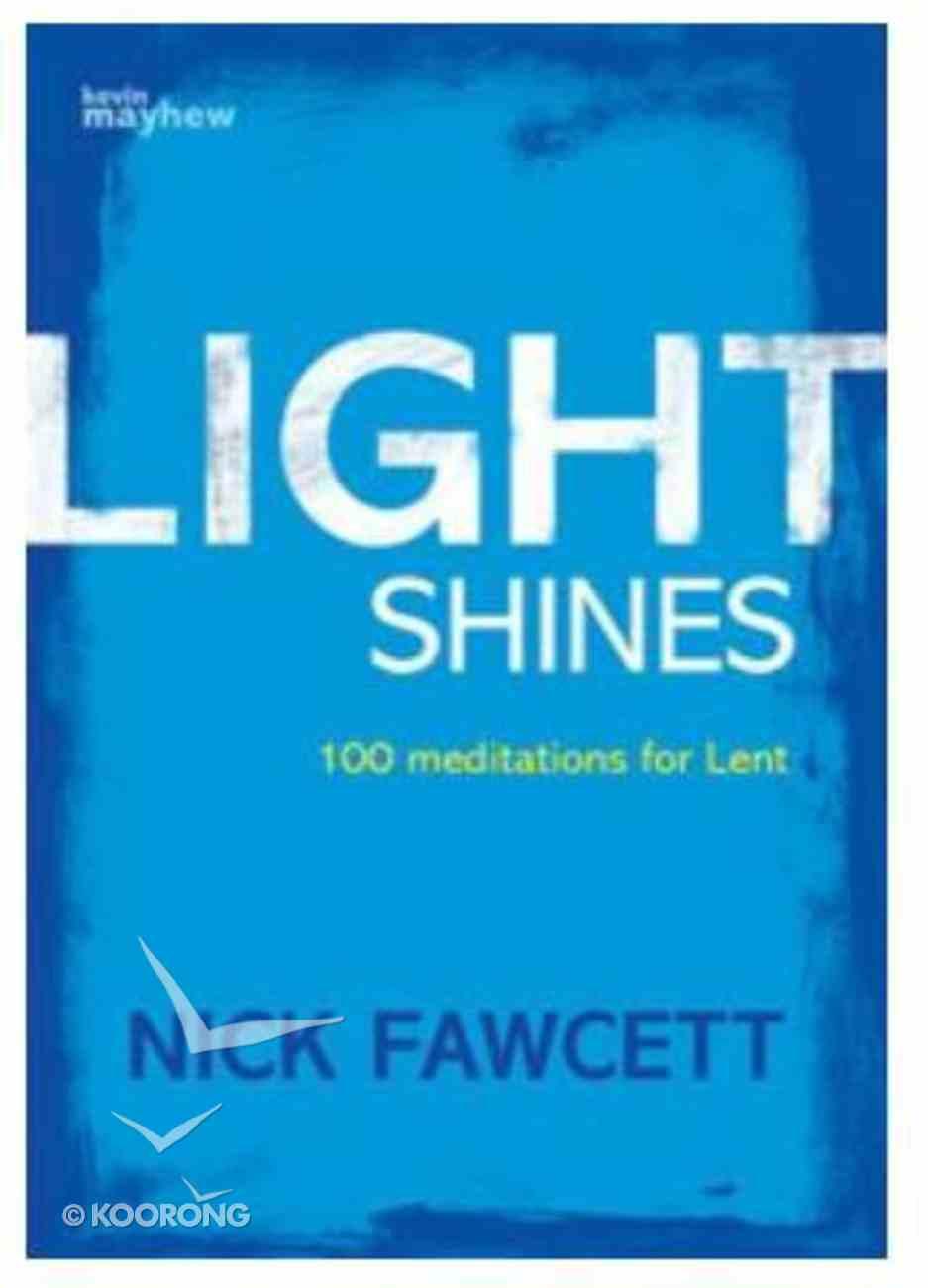 Light Shines Paperback