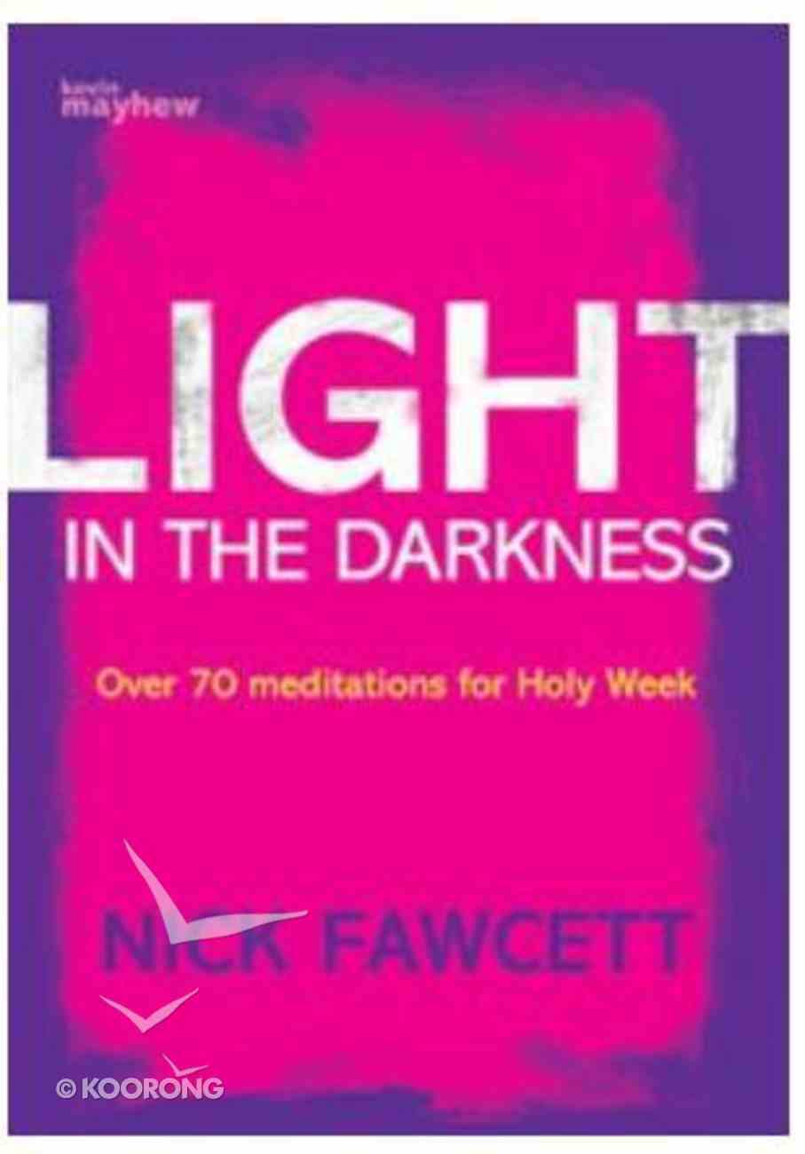 Light in the Darkness Paperback