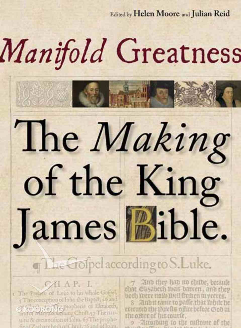 Manifold Greatness: The Making of the King James Bible Paperback
