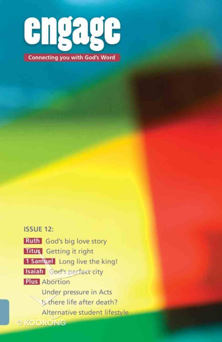 Ruth, Isaiah, Titus, 1 Samuel and Acts (#12 in Engage Series) Paperback