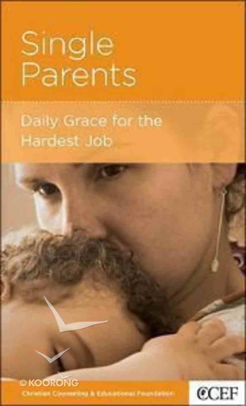 Single Parents (Parenting Mini Books Series) Booklet