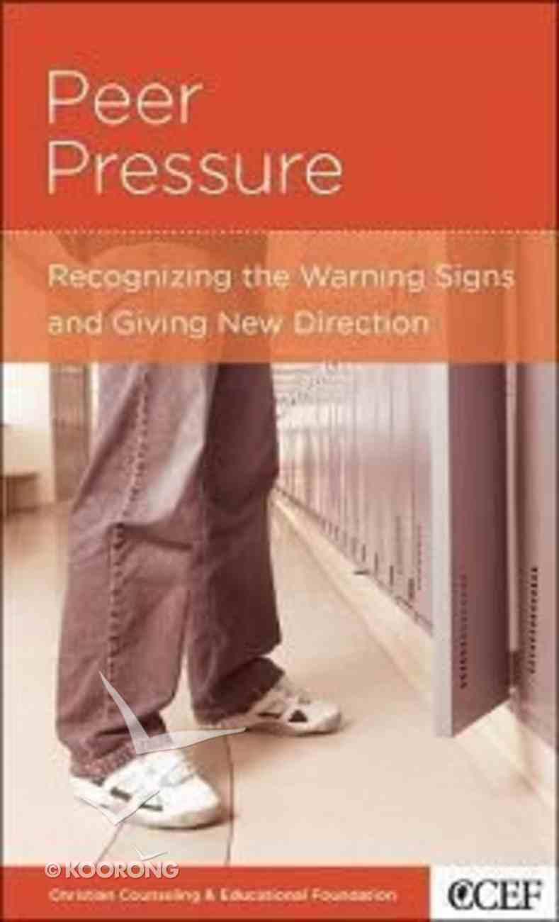 Peer Pressure (Parenting Mini Books Series) Booklet