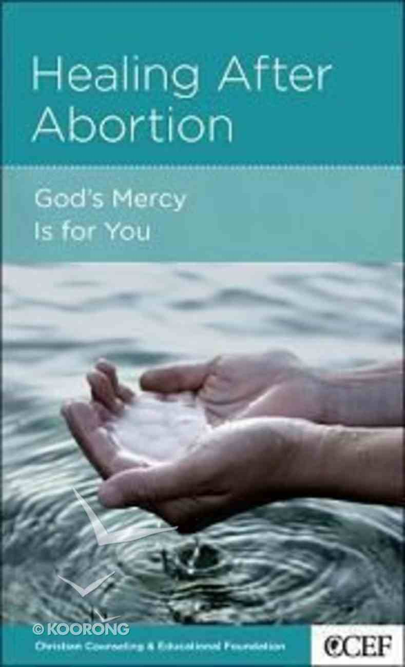 Healing After Abortion (Women To Women Mini Books Series) Booklet