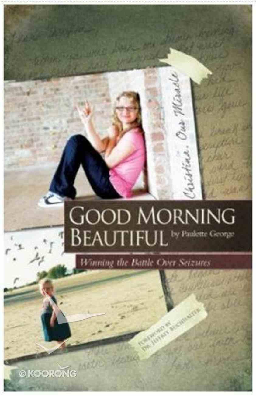 Good Morning Beautiful Paperback