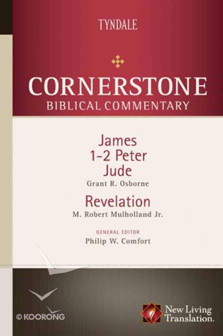 James, 1 & 2 Peter, Jude, Revelation (#18 in Nlt Cornerstone Biblical Commentary Series) Hardback