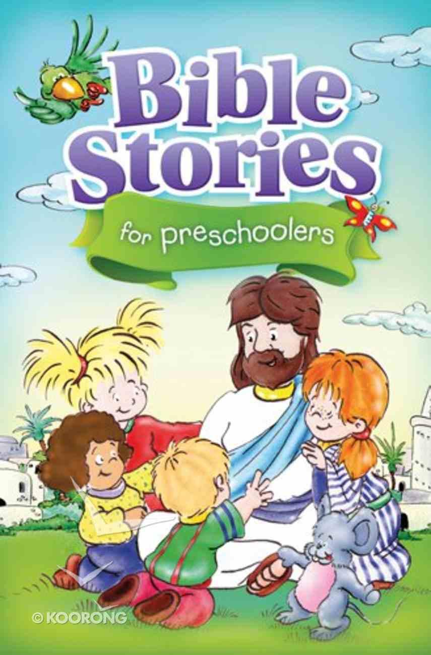 Bible Stories For Preschoolers Hardback