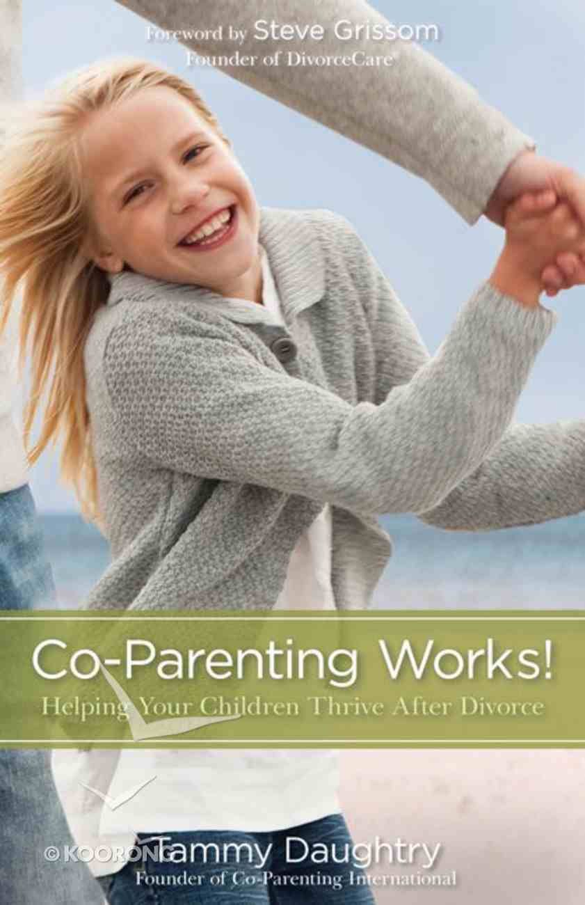 Co-Parenting Works! Paperback