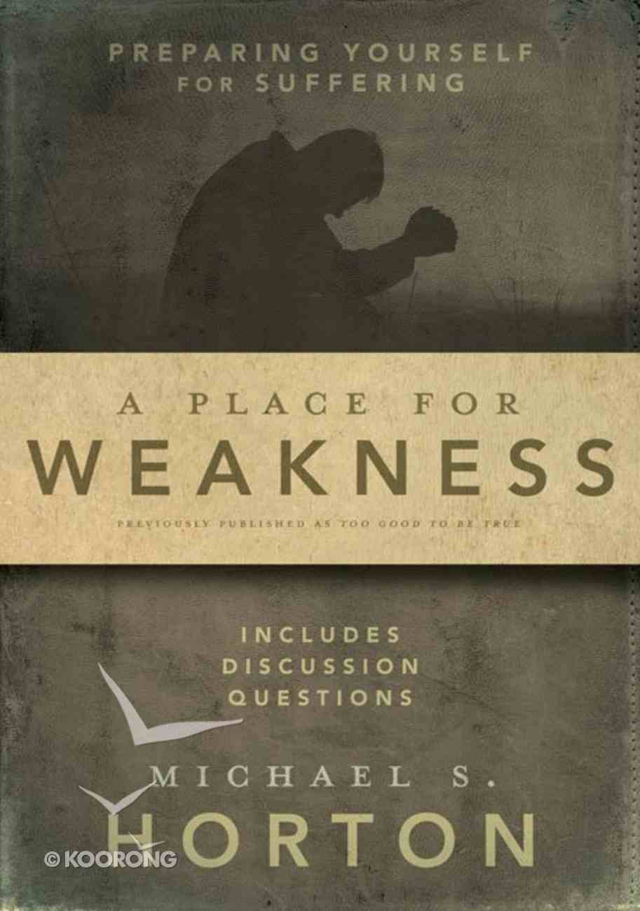A Place For Weakness Paperback