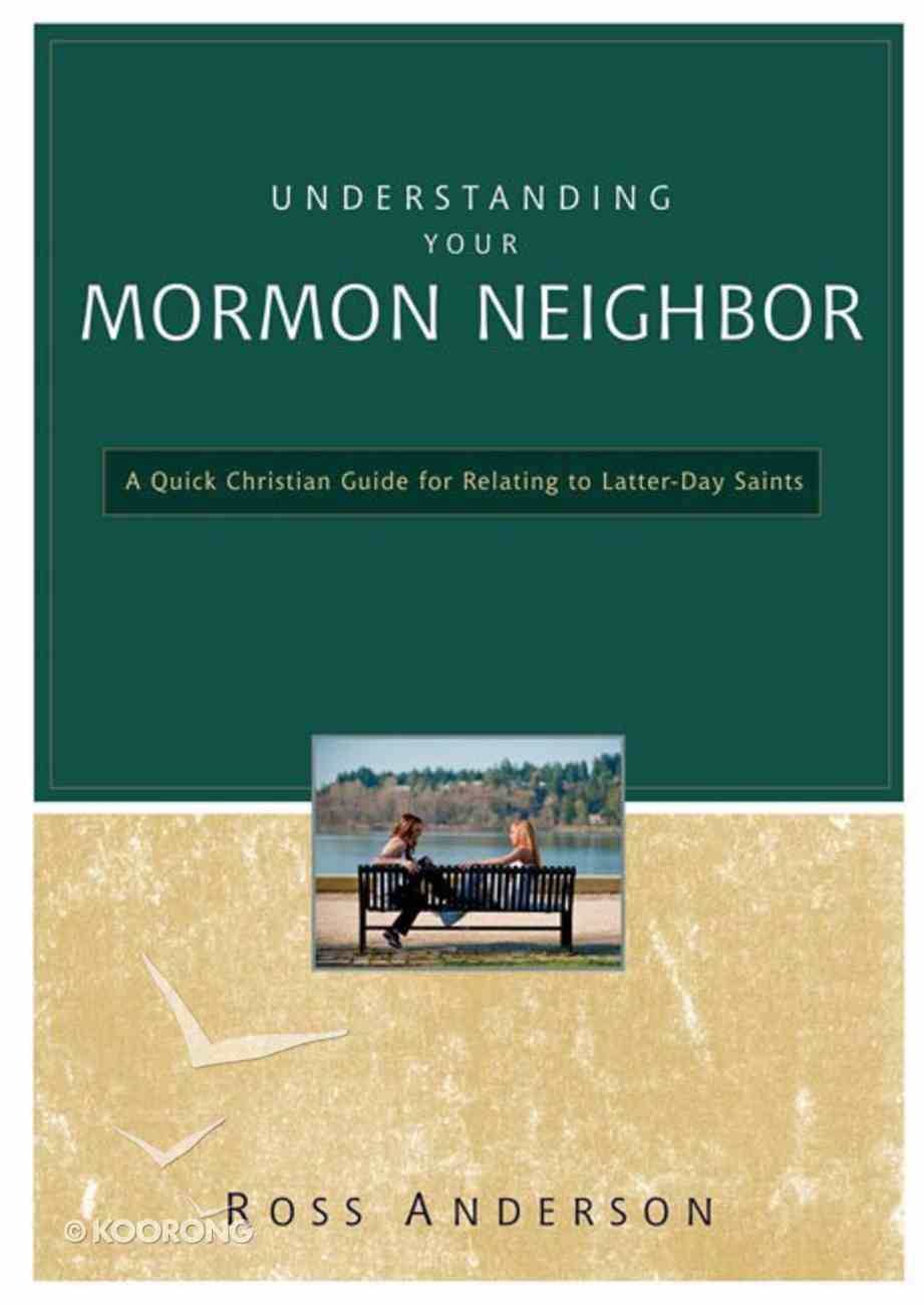Understanding Your Mormon Neighbor Paperback