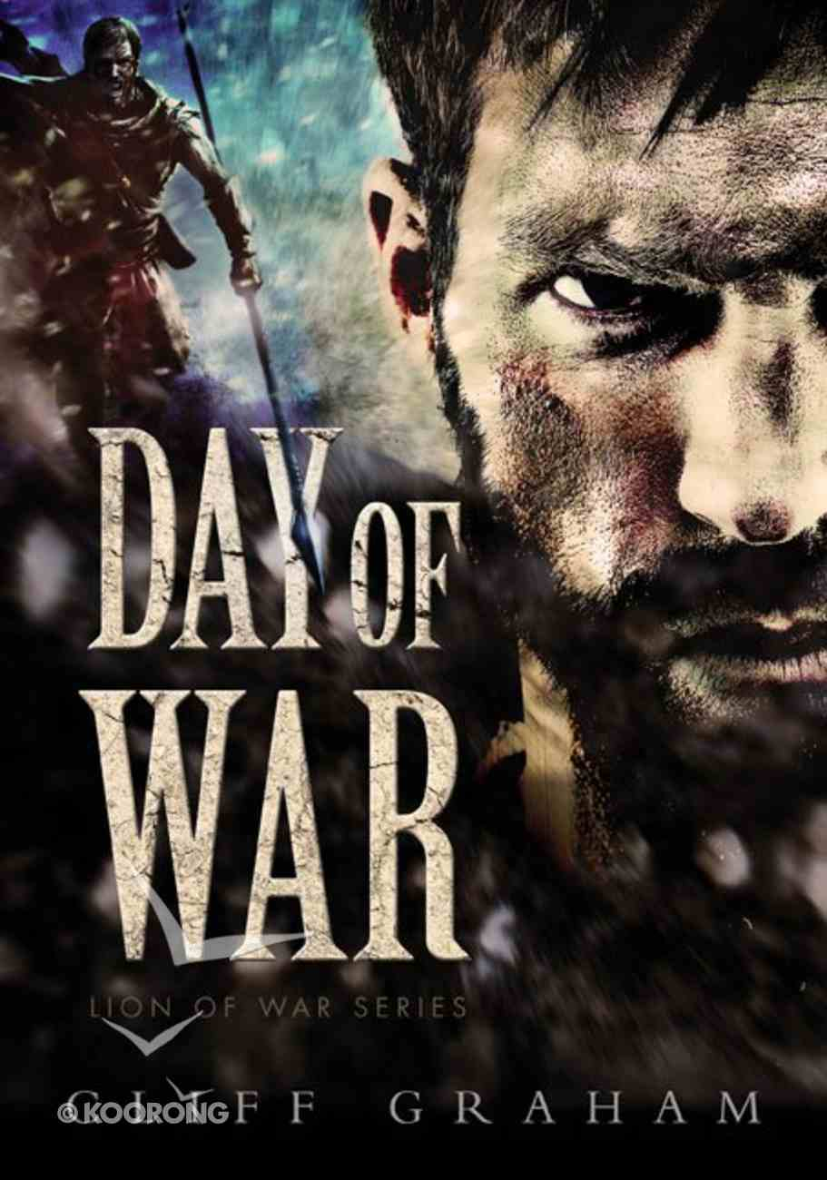 Day of War (#01 in Lion Of The War Series) Paperback