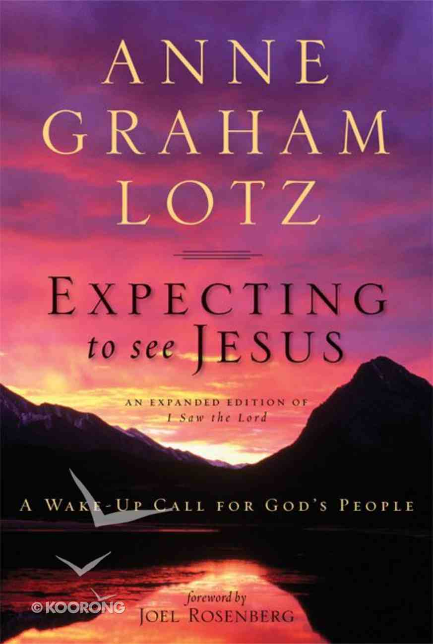 Expecting to See Jesus Paperback