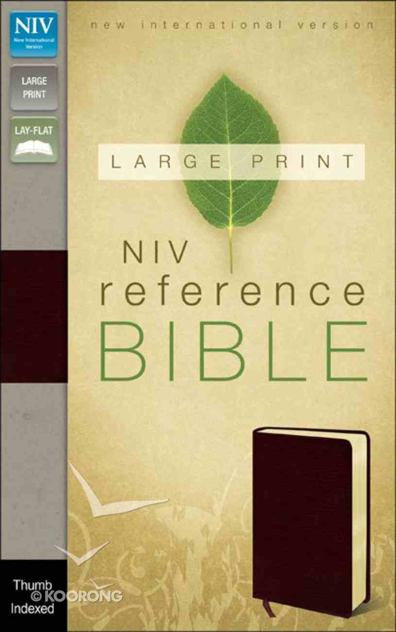 NIV Large Print Reference Bible Burgundy Indexed (Red Letter Edition) Bonded Leather