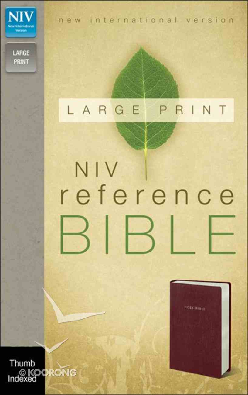 NIV Large Print Reference Bible Burgundy Indexed (Red Letter Edition) Imitation Leather