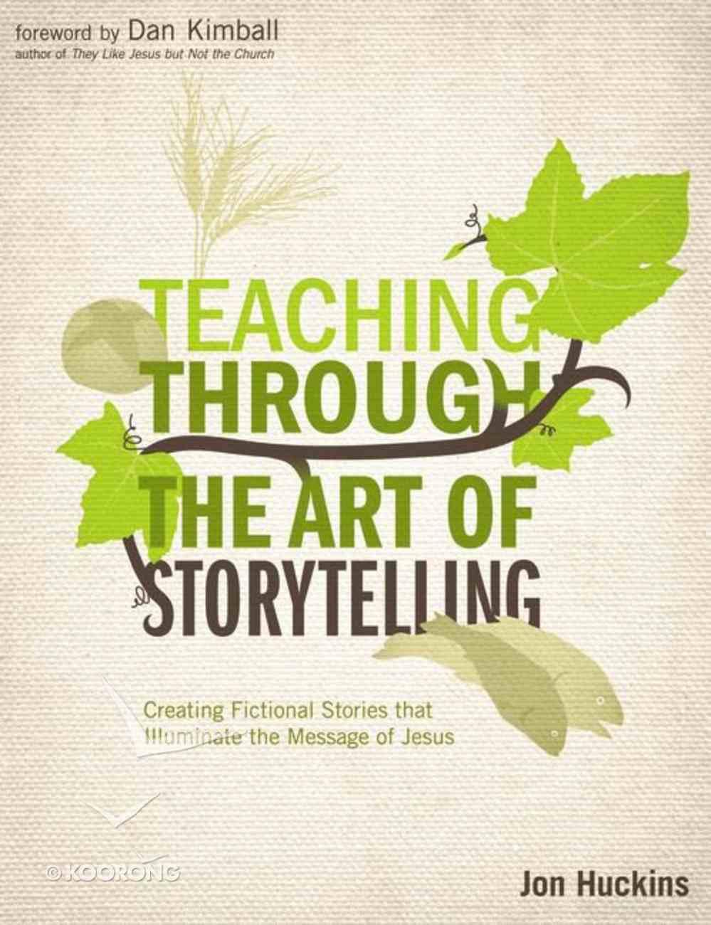 Teaching Throught the Art of Storytelling Paperback