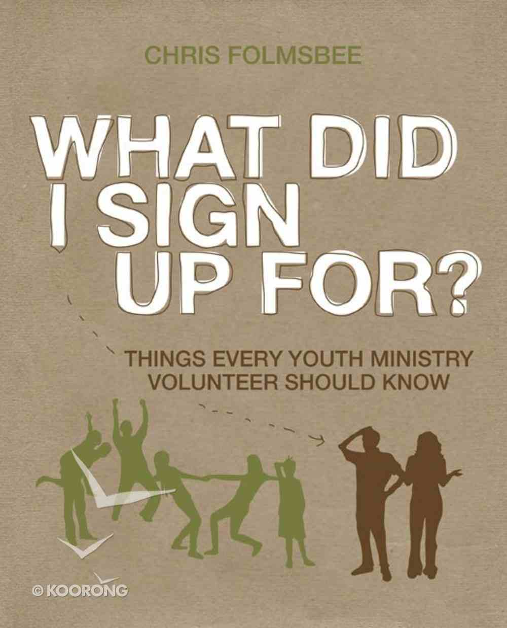 What Did I Sign Up For? (Participant's Guide) Paperback
